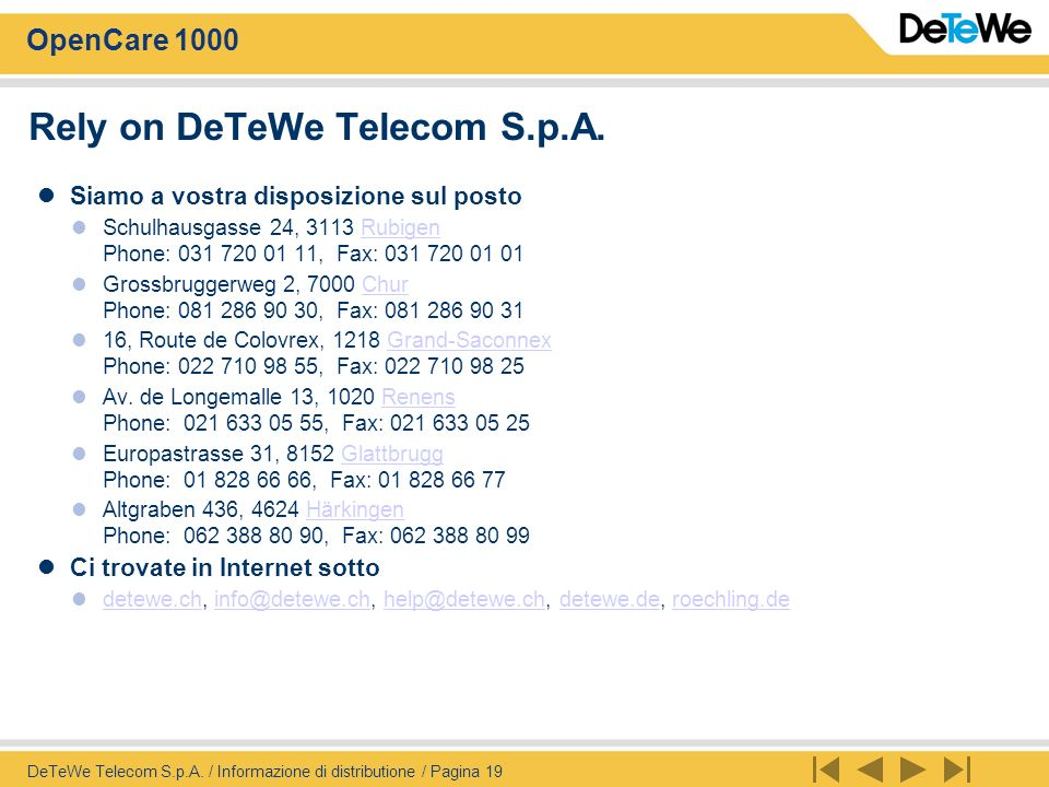 Rely on DeTeWe Telecom S.p.A.