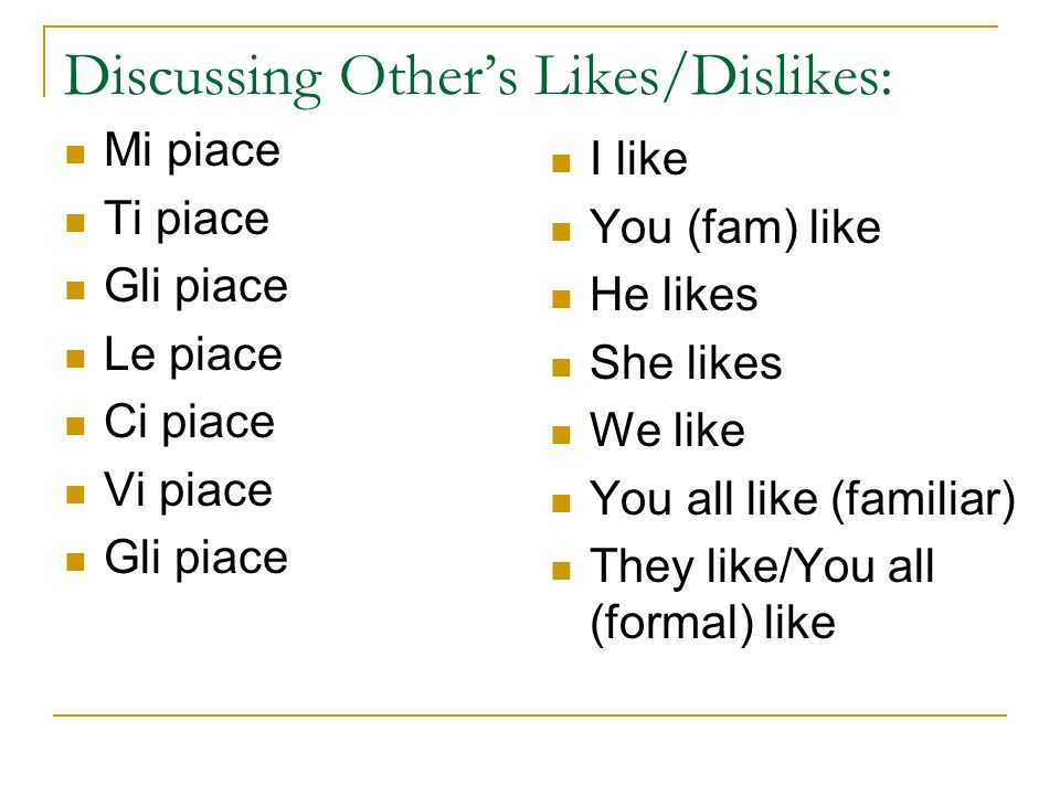 Discussing Other's Likes/Dislikes: