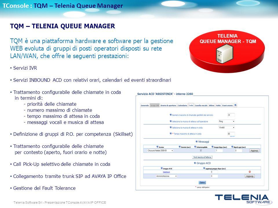 TConsole : TQM – Telenia Queue Manager