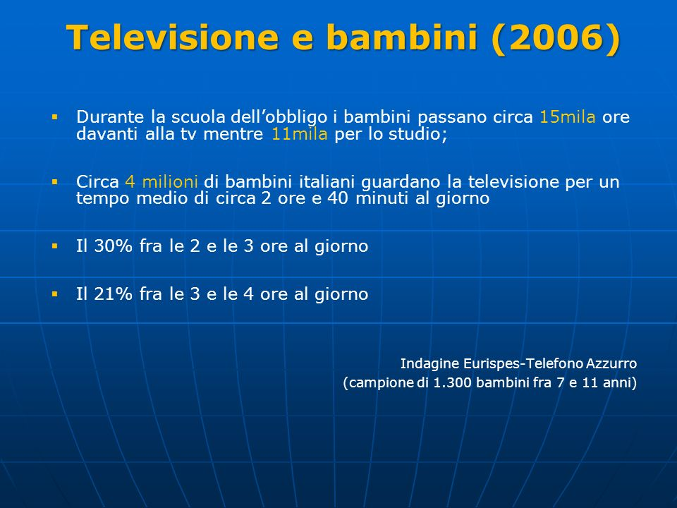 Televisione e bambini (2006)