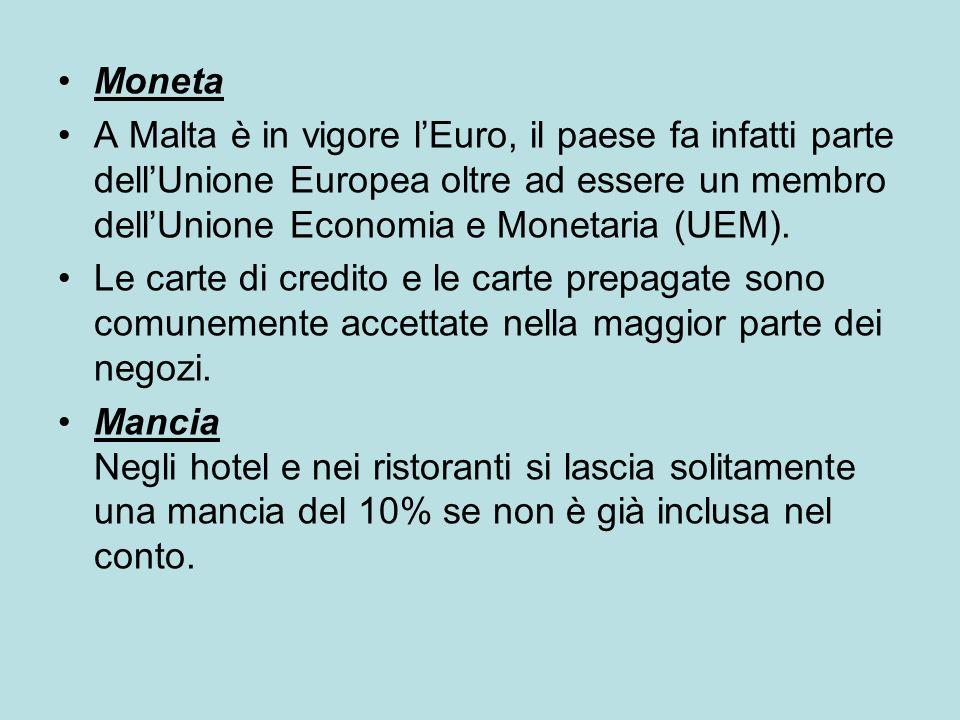 Moneta A Malta è in vigore l'Euro, il paese fa infatti parte dell'Unione Europea oltre ad essere un membro dell'Unione Economia e Monetaria (UEM).