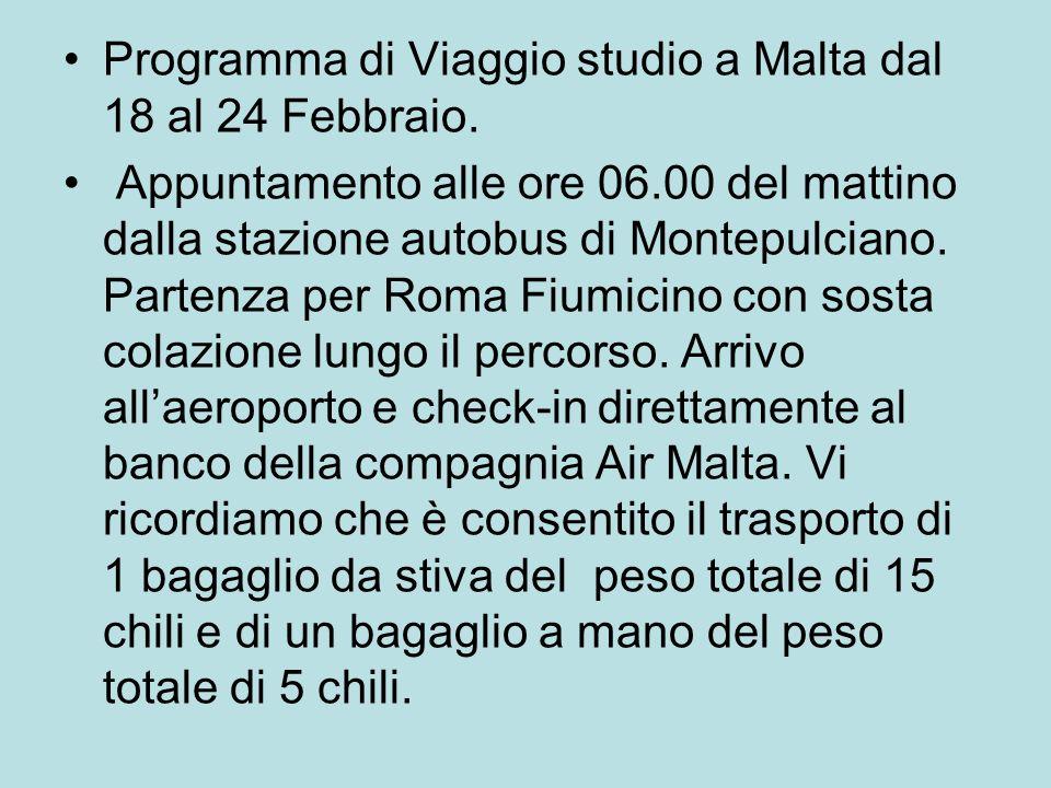 Programma di Viaggio studio a Malta dal 18 al 24 Febbraio.