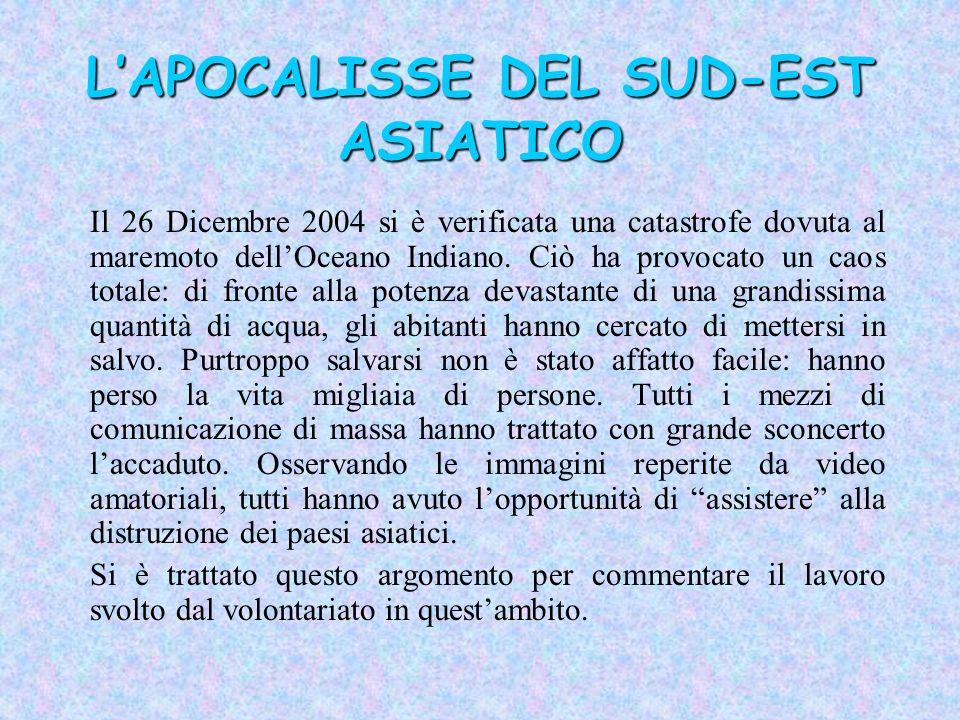 L'APOCALISSE DEL SUD-EST ASIATICO