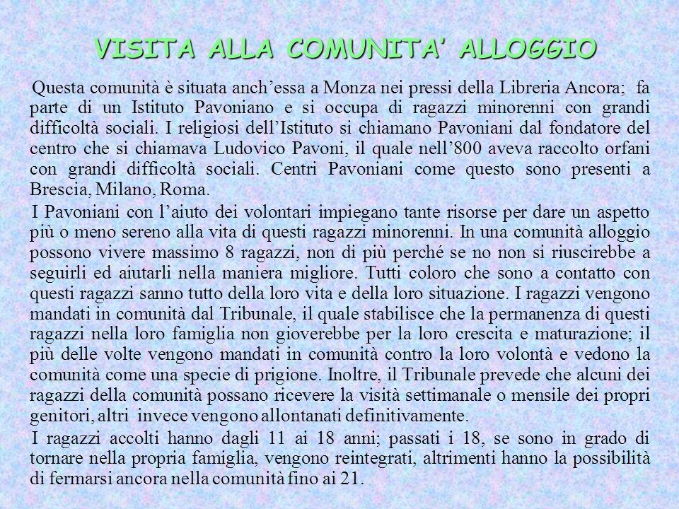 VISITA ALLA COMUNITA' ALLOGGIO