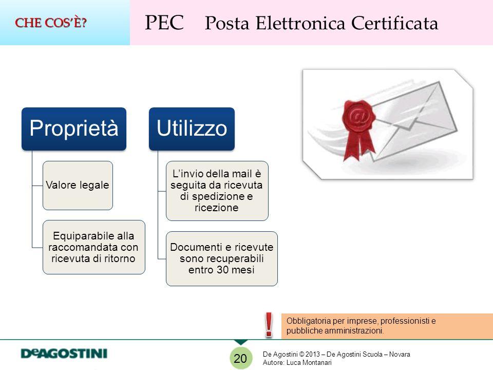 ! Proprietà Utilizzo PEC Posta Elettronica Certificata CHE COS'È 20