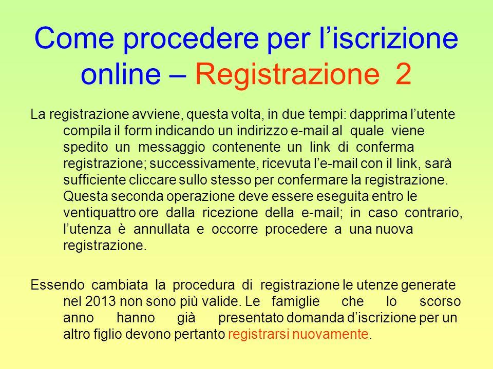 Come procedere per l'iscrizione online – Registrazione 2