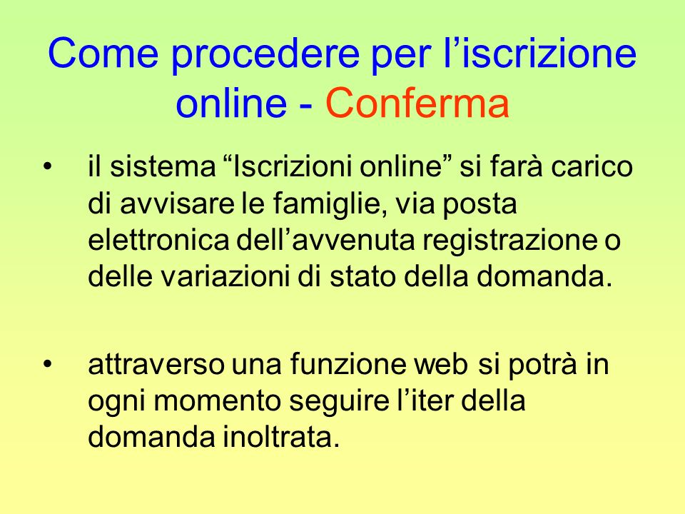 Come procedere per l'iscrizione online - Conferma