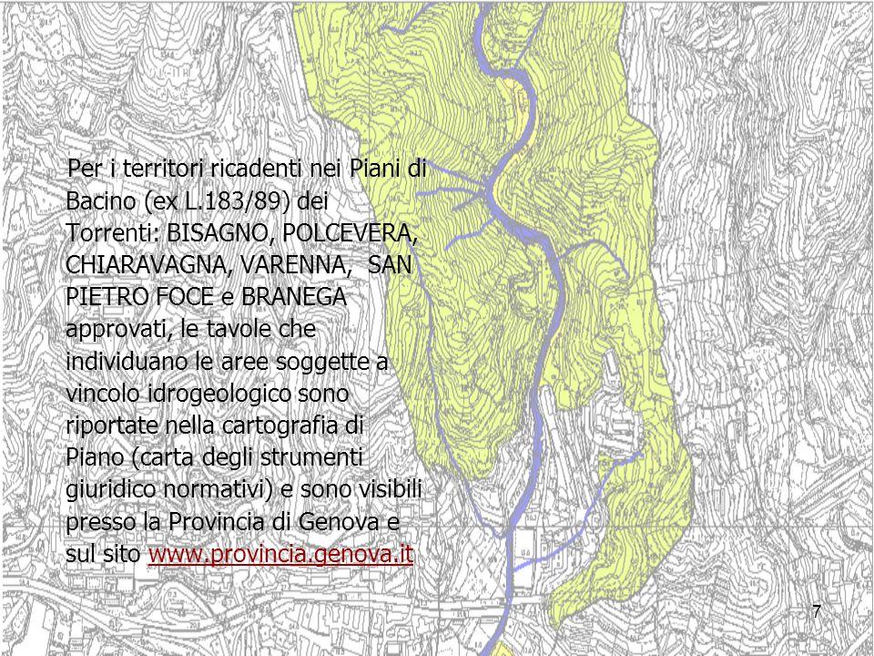 Per i territori ricadenti nei Piani di Bacino (ex L