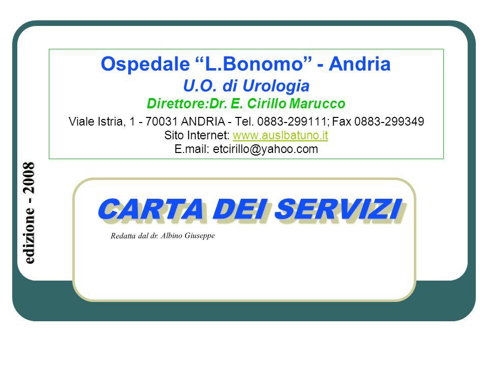Ospedale L.Bonomo - Andria Direttore:Dr. E. Cirillo Marucco