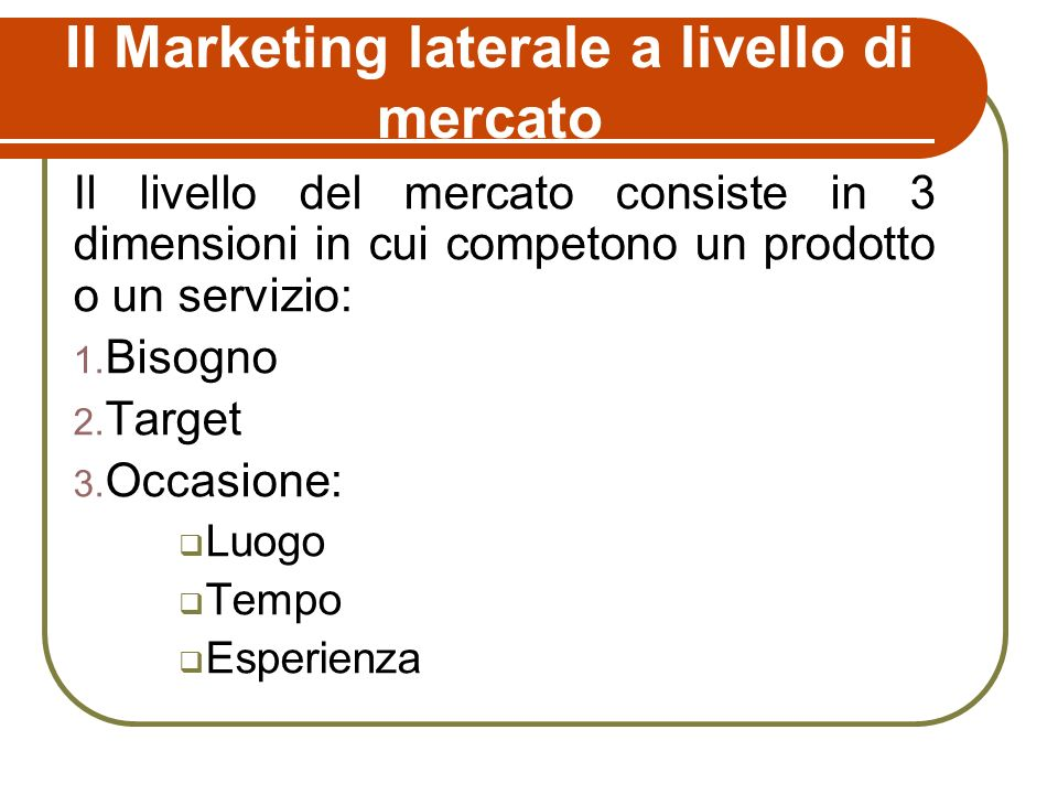 Il Marketing laterale a livello di mercato