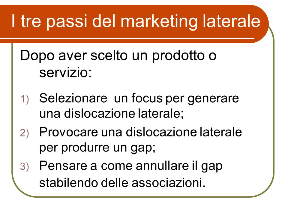 I tre passi del marketing laterale