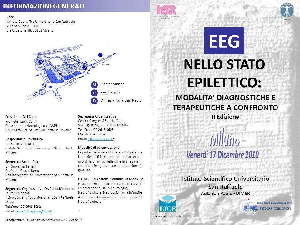 EEG EEG NELLO STATO EPILETTICO: NELLO STATO EPILETTICO: Milano