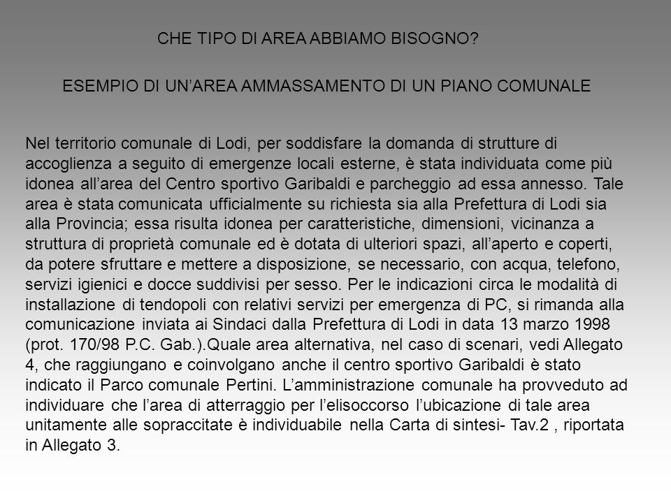 CHE TIPO DI AREA ABBIAMO BISOGNO