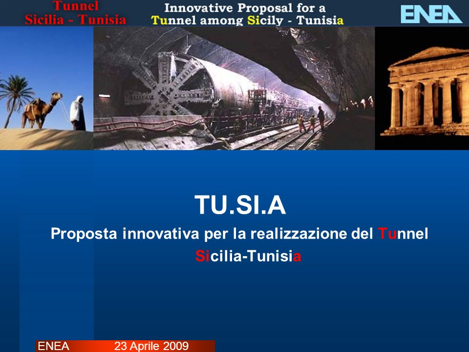 Proposta innovativa per la realizzazione del Tunnel