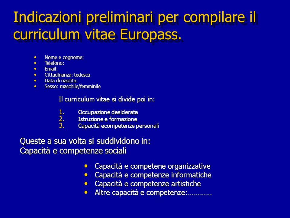 Indicazioni preliminari per compilare il curriculum vitae Europass.