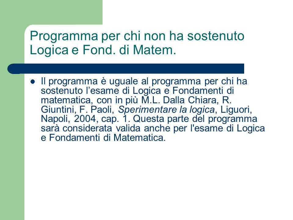 Programma per chi non ha sostenuto Logica e Fond. di Matem.