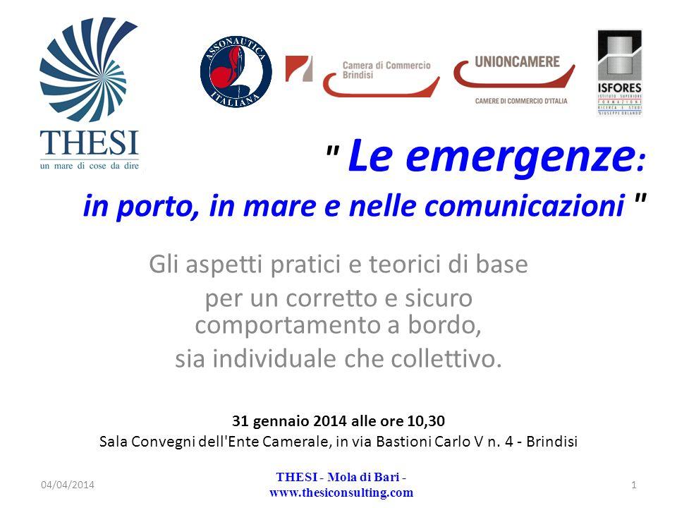 Le emergenze: in porto, in mare e nelle comunicazioni
