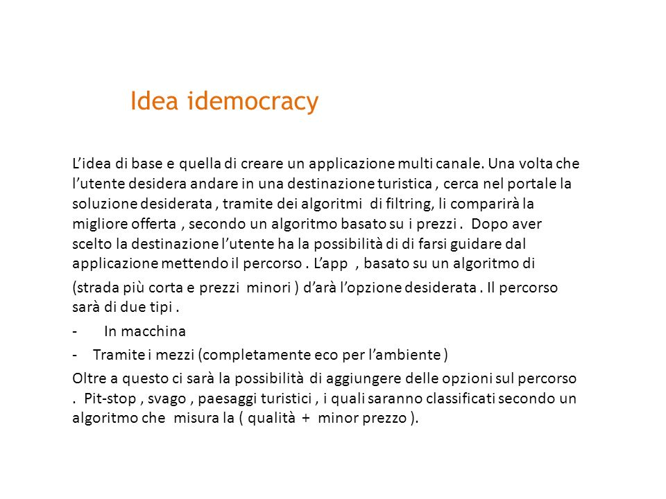 Idea idemocracy