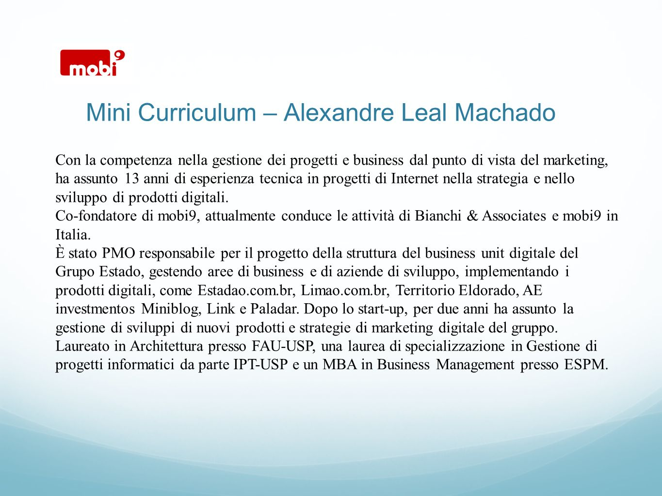 Mini Curriculum – Alexandre Leal Machado