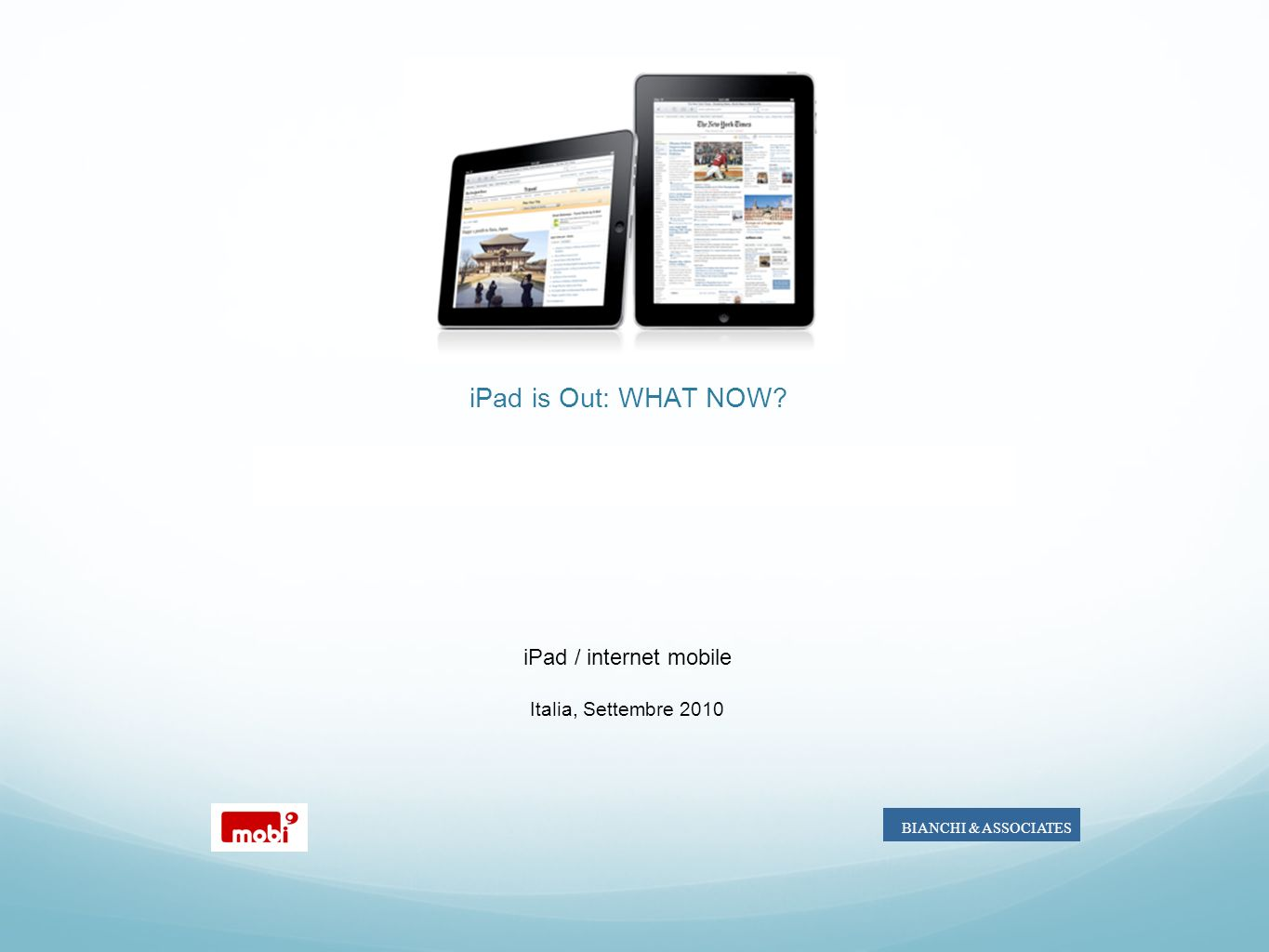 Marc iPad is Out: WHAT NOW iPad / internet mobile