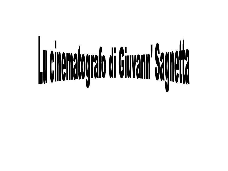 Lu cinematografo di Giuvann Sagnetta