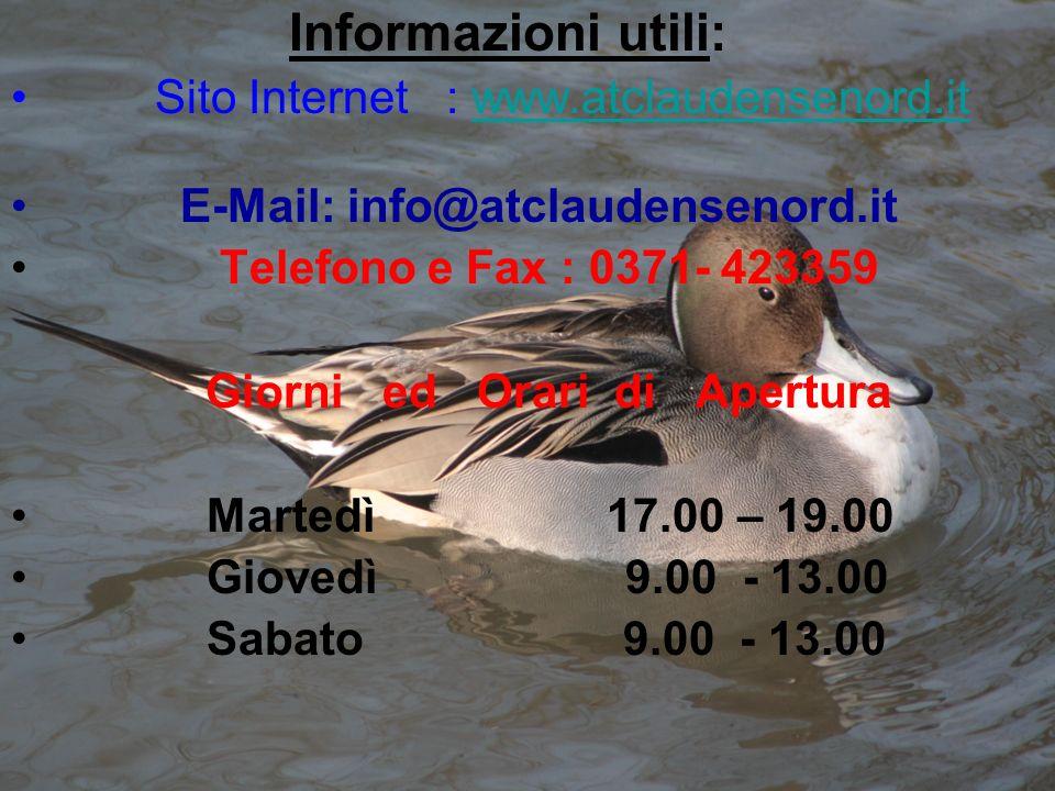 Informazioni utili: Sito Internet : www.atclaudensenord.it