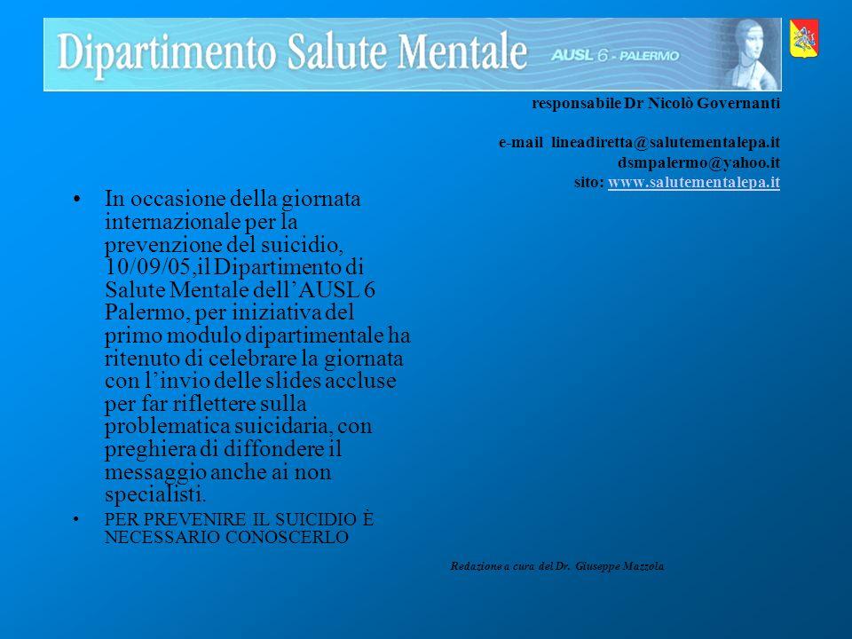 responsabile Dr Nicolò Governanti e-mail lineadiretta@salutementalepa