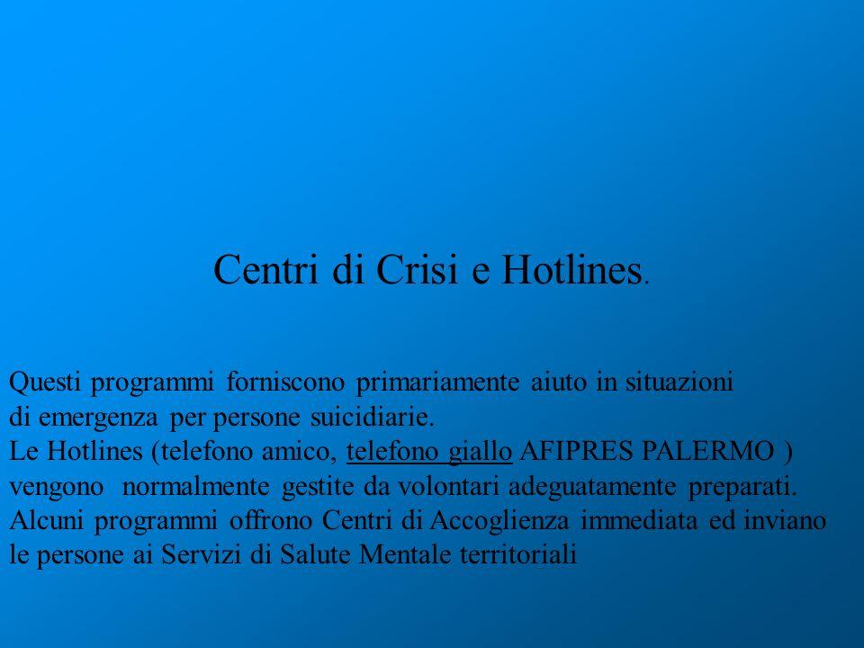 Centri di Crisi e Hotlines.