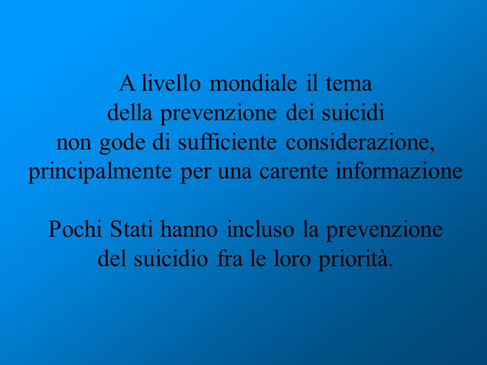 A livello mondiale il tema della prevenzione dei suicidi