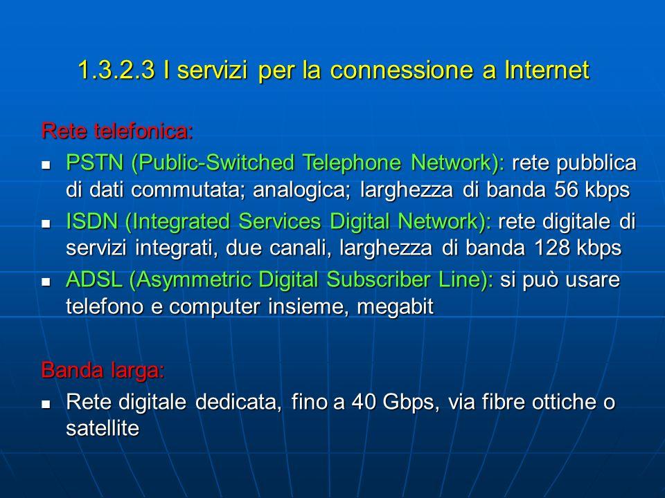 1.3.2.3 I servizi per la connessione a Internet