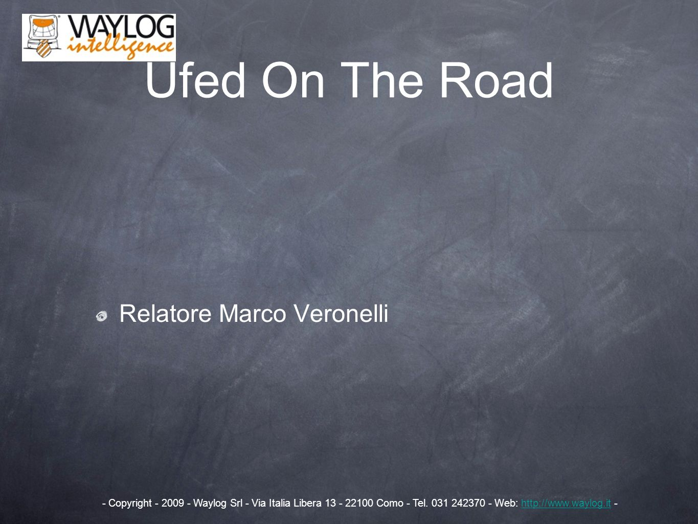Ufed On The Road Relatore Marco Veronelli