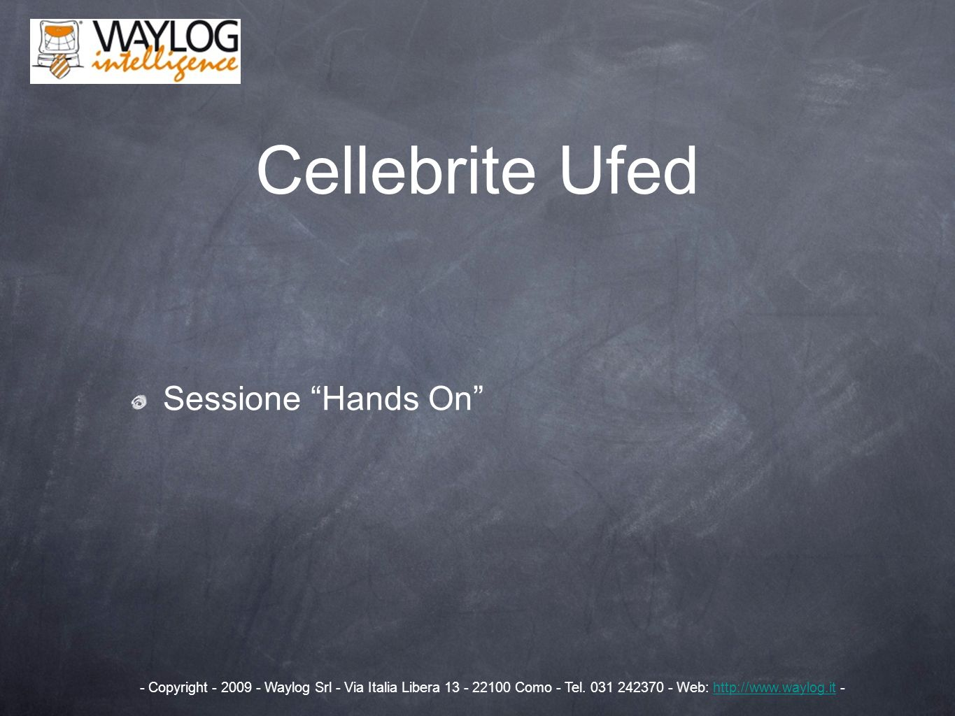 Cellebrite Ufed Sessione Hands On