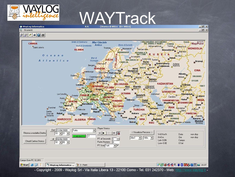 WAYTrack - Copyright - 2009 - Waylog Srl - Via Italia Libera 13 - 22100 Como - Tel.