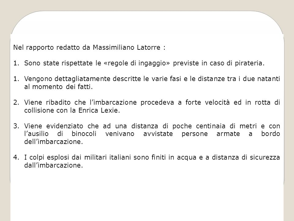 Nel rapporto redatto da Massimiliano Latorre :