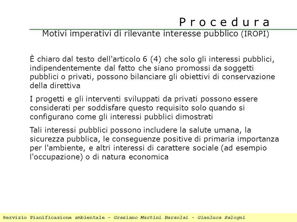 P r o c e d u r a Motivi imperativi di rilevante interesse pubblico (IROPI)