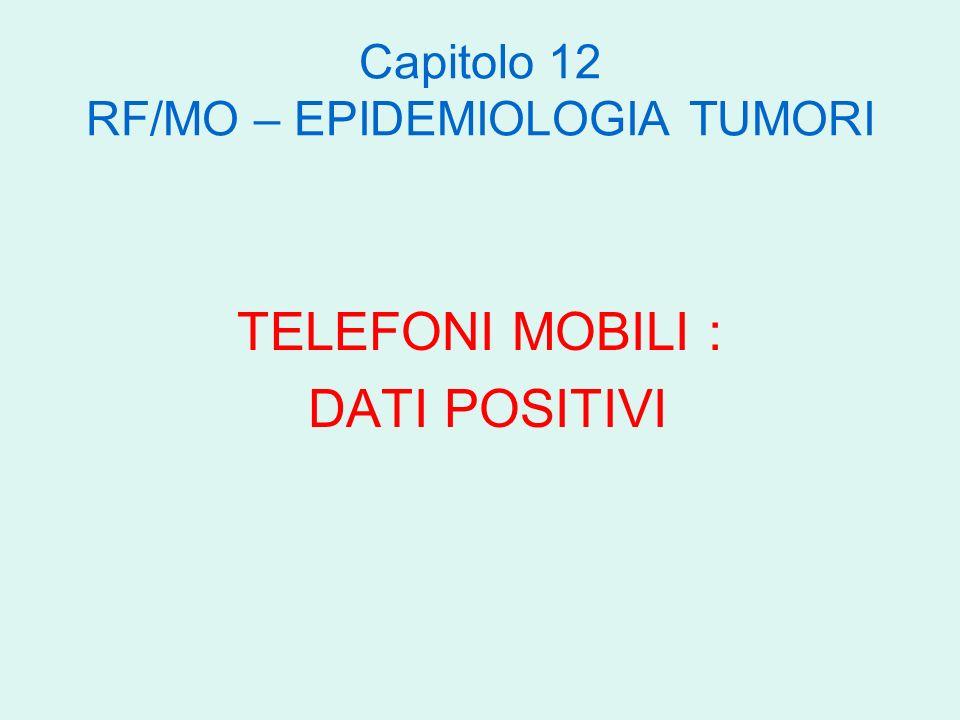 Capitolo 12 RF/MO – EPIDEMIOLOGIA TUMORI