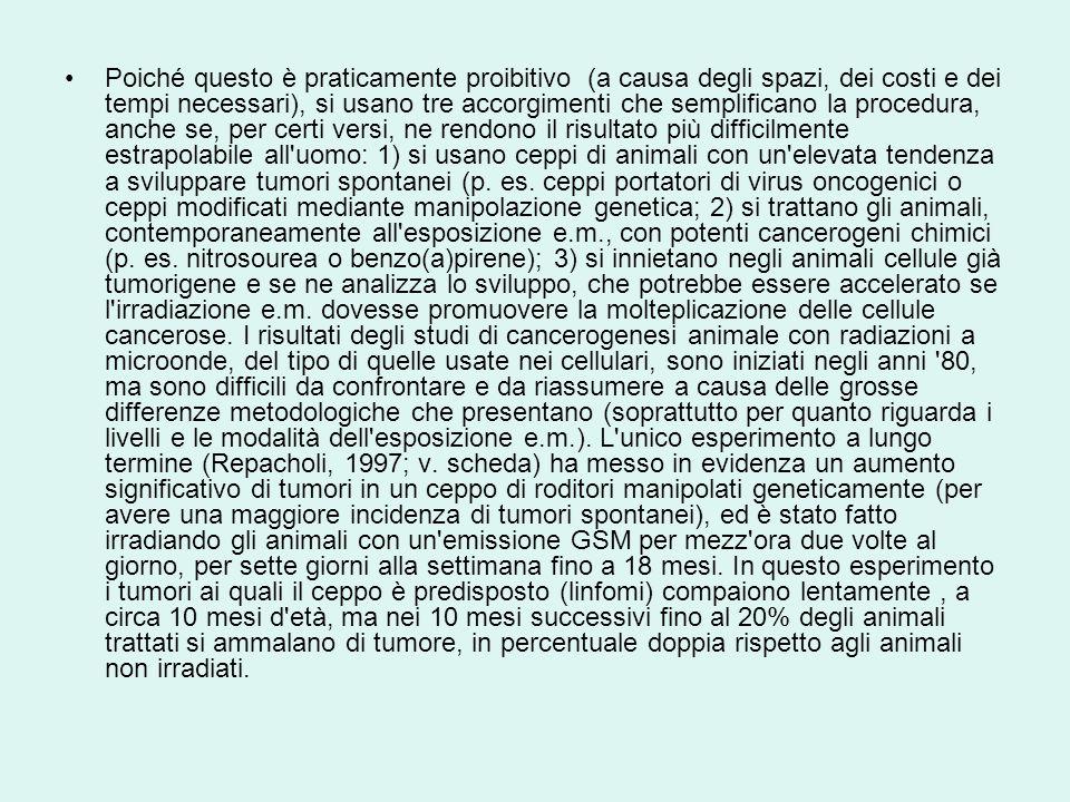 Poiché questo è praticamente proibitivo (a causa degli spazi, dei costi e dei tempi necessari), si usano tre accorgimenti che semplificano la procedura, anche se, per certi versi, ne rendono il risultato più difficilmente estrapolabile all uomo: 1) si usano ceppi di animali con un elevata tendenza a sviluppare tumori spontanei (p.