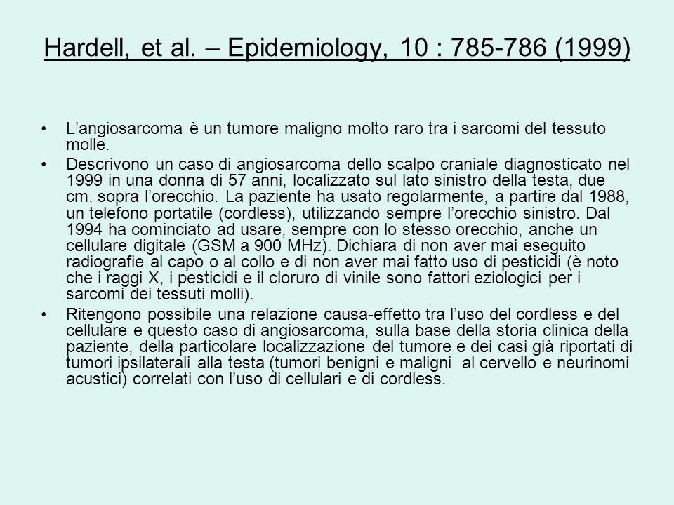 Hardell, et al. – Epidemiology, 10 : 785-786 (1999)