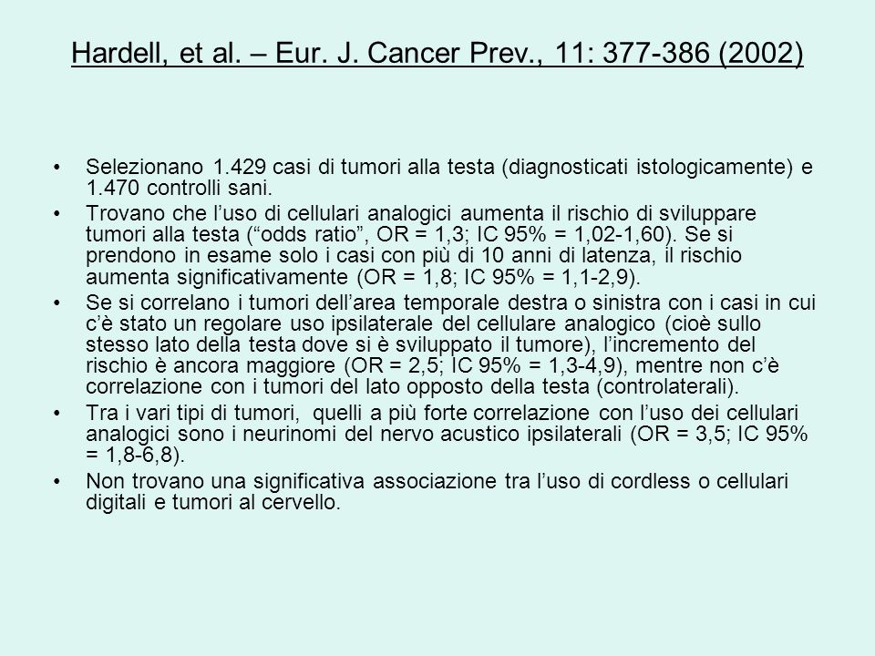 Hardell, et al. – Eur. J. Cancer Prev., 11: 377-386 (2002)