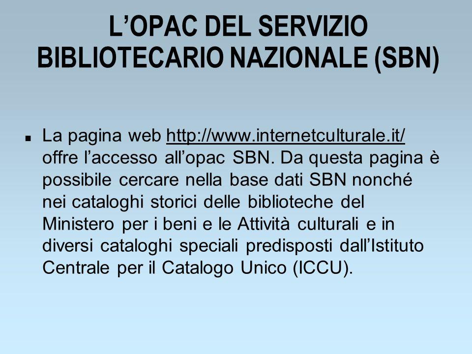 L'OPAC DEL SERVIZIO BIBLIOTECARIO NAZIONALE (SBN)