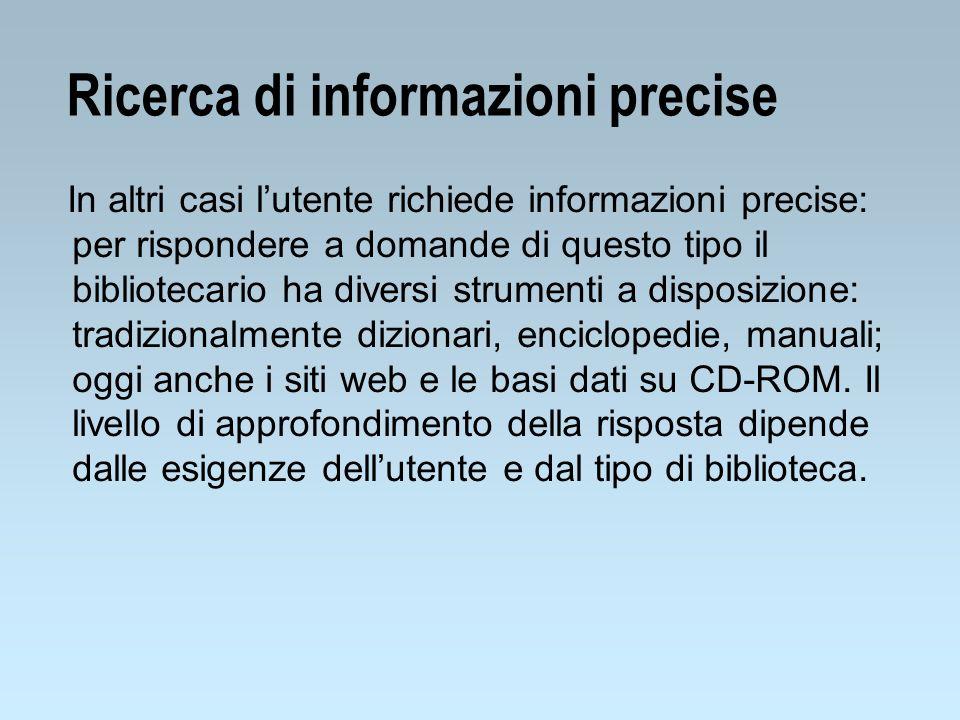 Ricerca di informazioni precise