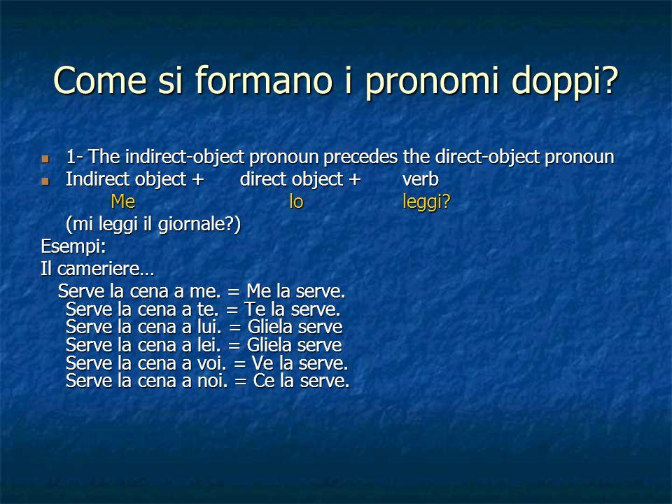 Come si formano i pronomi doppi