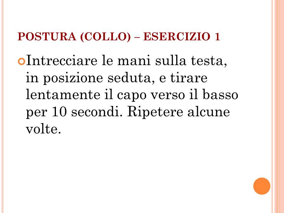 POSTURA (COLLO) – ESERCIZIO 1
