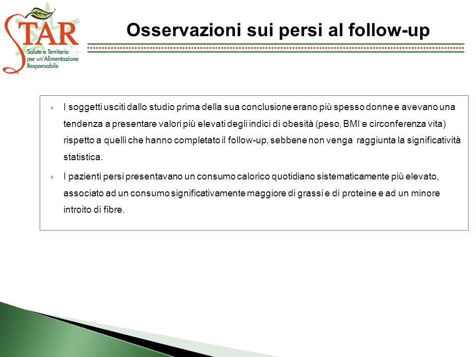 Osservazioni sui persi al follow-up