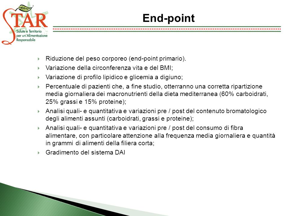 End-point Riduzione del peso corporeo (end-point primario).