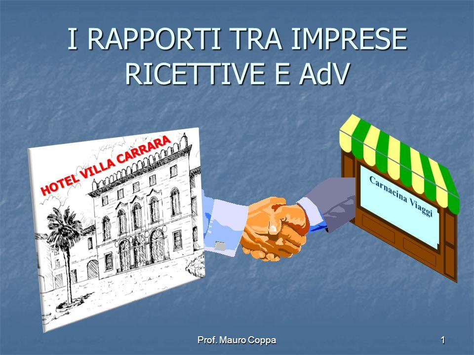I RAPPORTI TRA IMPRESE RICETTIVE E AdV