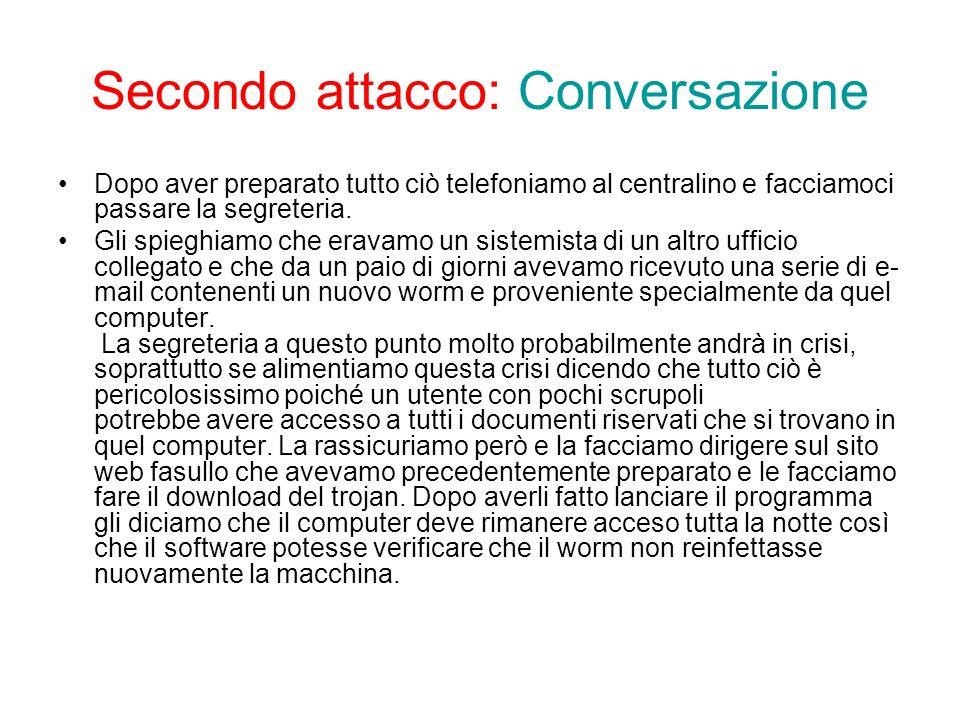 Secondo attacco: Conversazione