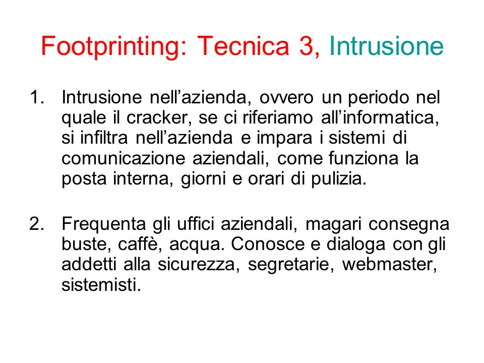Footprinting: Tecnica 3, Intrusione