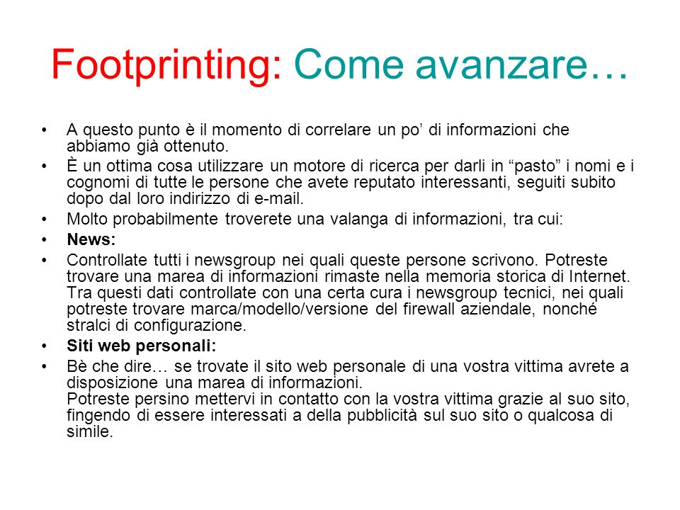 Footprinting: Come avanzare…