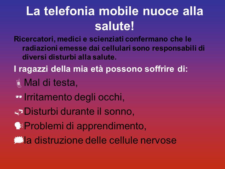 La telefonia mobile nuoce alla salute!